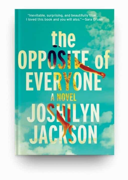 The Opposite of Everyone by Joshilyn Jackson, a lighthearted book for your reading list