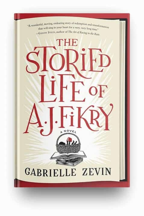The Storied Life of A.J. Fikry by Gabrielle Zevin, a heartwarming and uplifting book