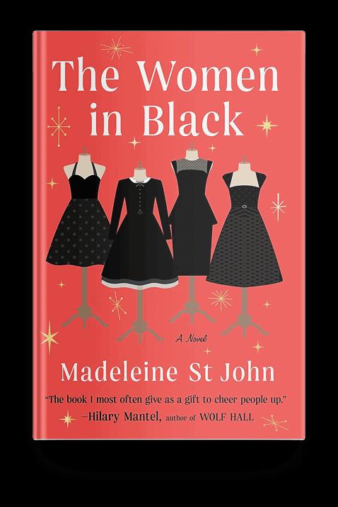 The Women in Black by Madeleine St. John