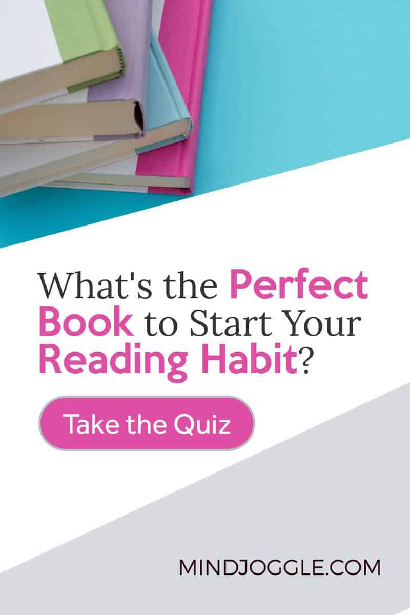 What's the Perfect Book to Start Your Reading Habit? Take the Quiz