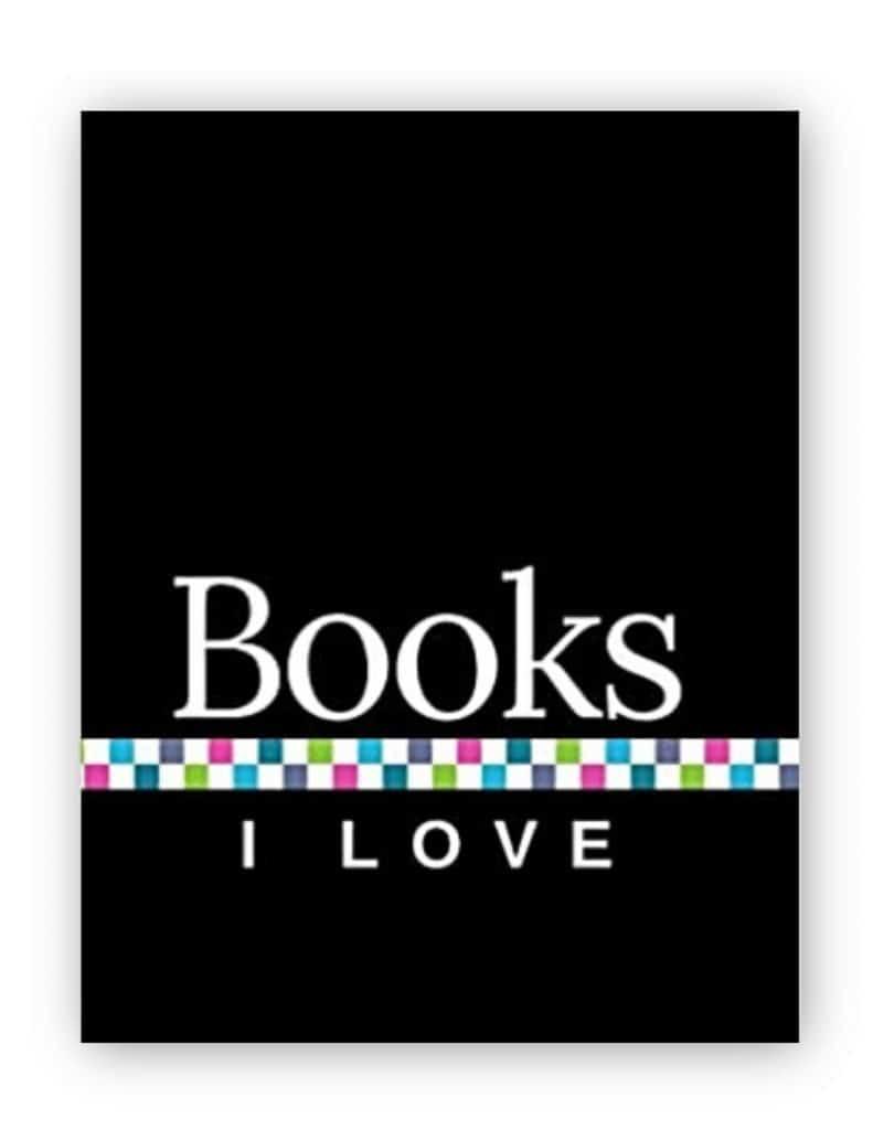 Books I Love - Black