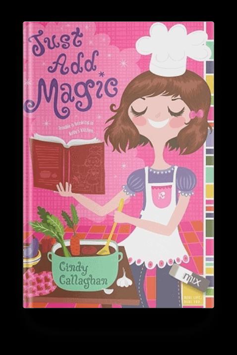 Just Add Magic by Cindy Callaghan