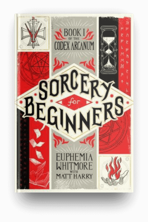 Sorcery for Beginners by Matt Harry, a middle grade book about a book