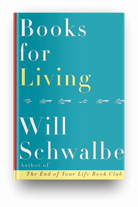 Books for Living by Will Schwalbe, a nonfiction book about books