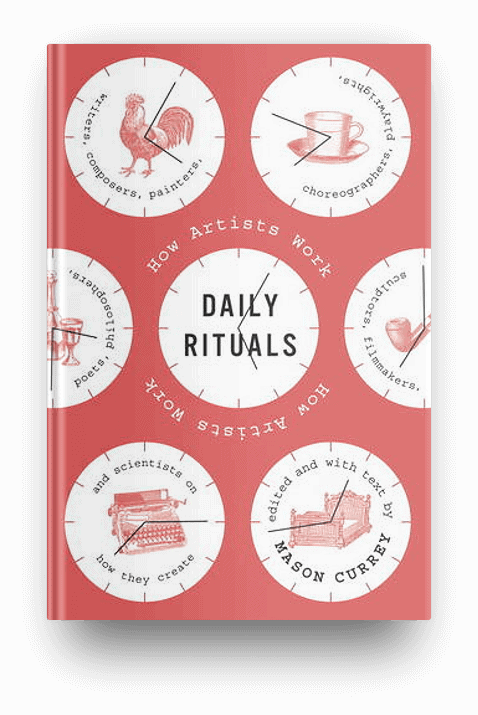 Daily Rituals by Mason Curry