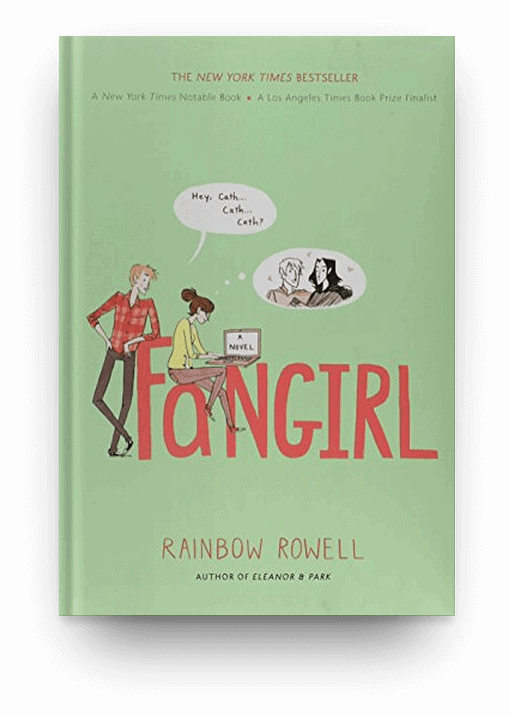 Fangirl by Rainbow Rowell, a great choice for readers who love books about books