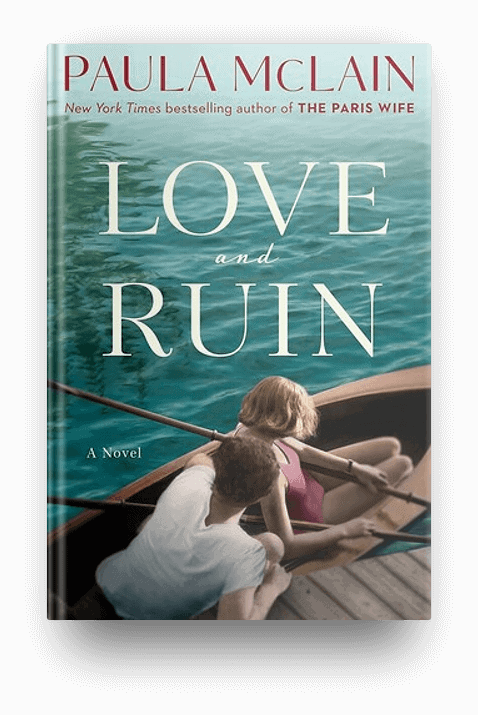 Love and Ruin by Paula McClain