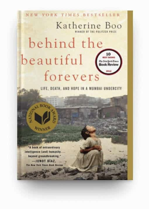 Behind the Beautiful Forevers by Katherine Boo, a nonfiction book about struggle and tragedy