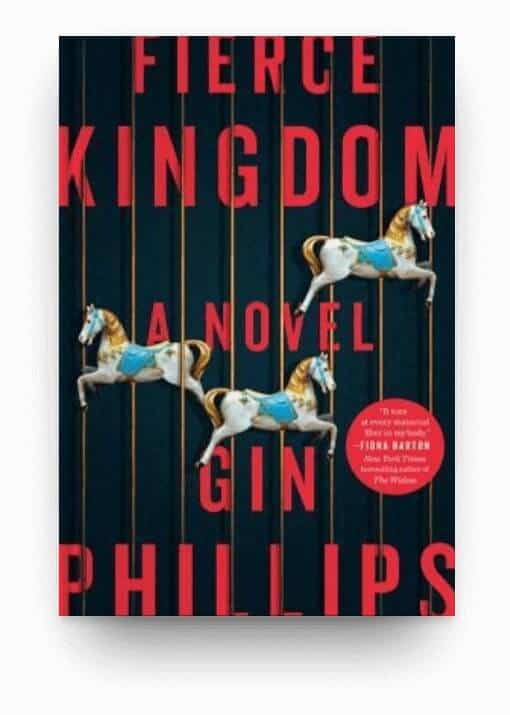 Fierce Kingdom by Gin Phillips, a tragic book about a mass shooting