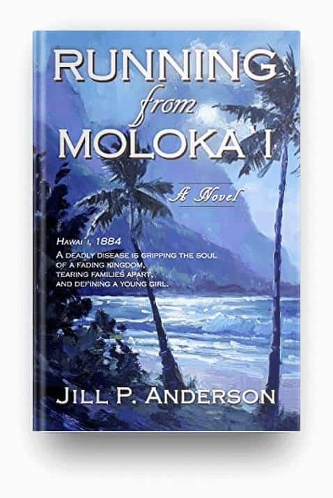 Running from Moloka'i by Jill P. Anderson