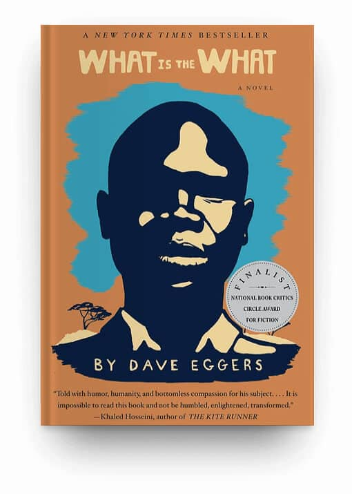 What Is the What by Dave Eggers, a tragic book for readers