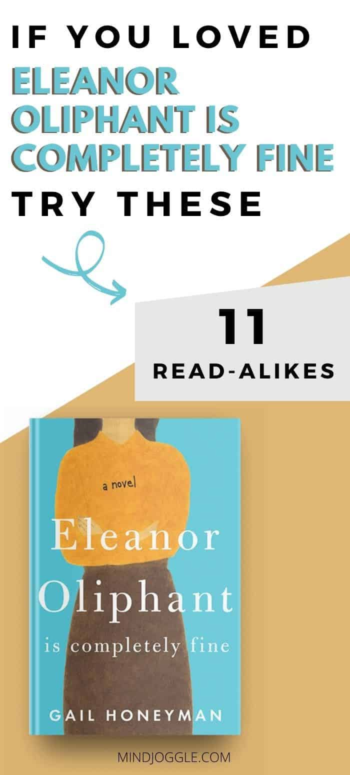 If You Loved Eleanor Oliphant Is Completely Fine, Try These 11 Read-Alikes