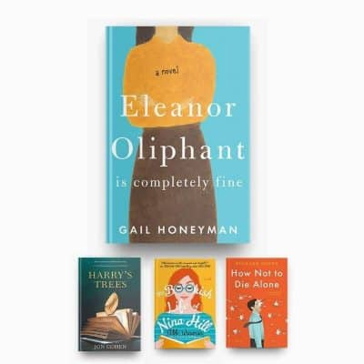 Books Like Eleanor Oliphant Is Completely Fine. Covers of Eleanor Oliphant, Harry's Trees, The Bookish Life of Nina Hill, and How Not to Die Alone