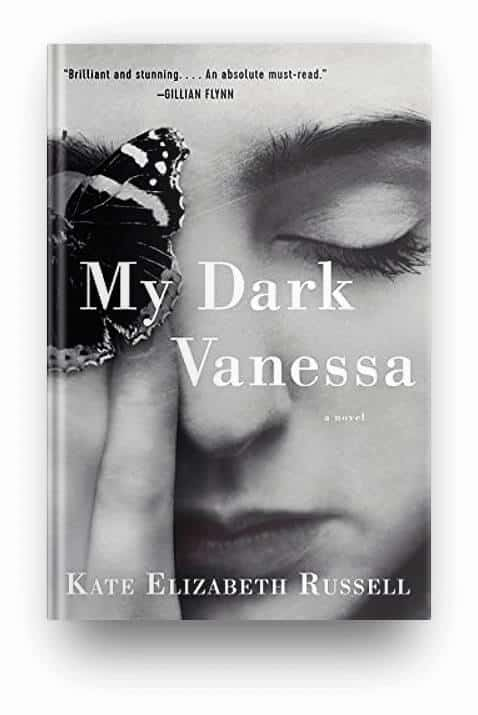 My Dark Vanessa by Kate Elizabeth Russell, a book to read if you loved  A Little Life