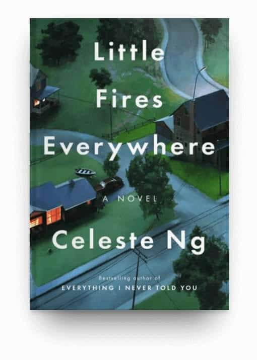 Little Fires Everywhere by Celeste Ng, a novel about mothers