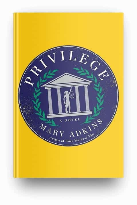 Privilege by Mary Adkins