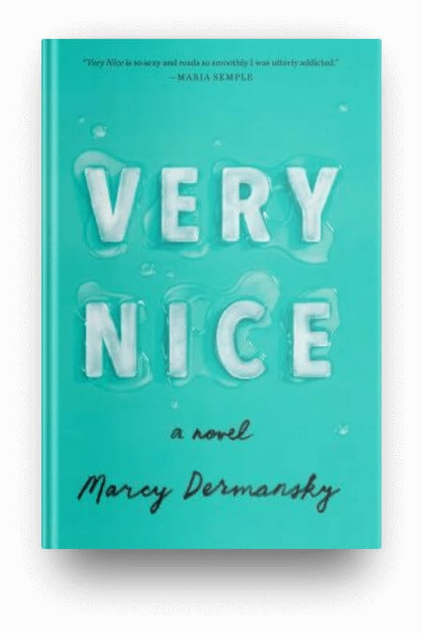 Very Nice by Marcy Dermansky