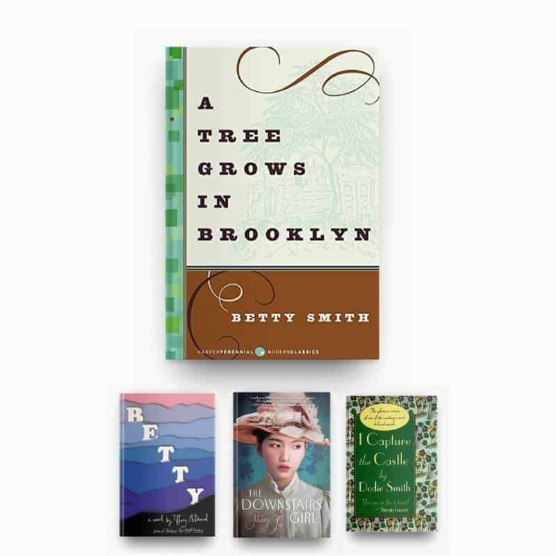 Books like A Tree Grows in Brooklyn, including Betty, The Downstairs Girl, and I Capture the Castle