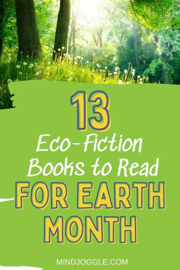13 Eco-Fiction Books to Read for Earth Month