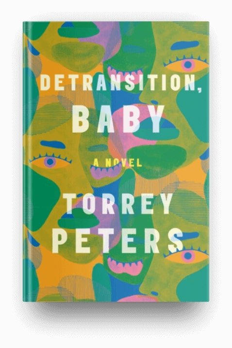 Detransition, Baby by Torrey Peters, a book about mothering