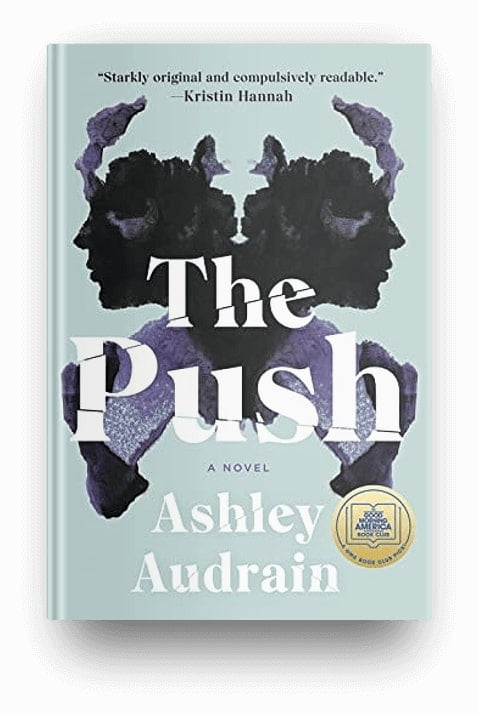The Push by Ashley Audrain, a book about motherhood