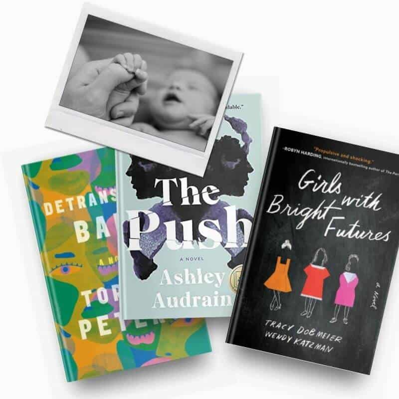 Books about motherhood, including Detransition, Baby, The Push, and Girls with Bright Futures
