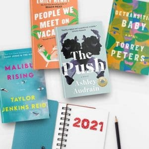 The Best Books of 2021, So Far, including Malibu Rising; People We Meet on Vacation; Detransition, Baby; and The Push