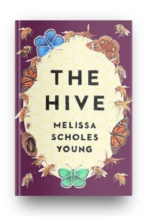 The Hive by Melissa Scholes Young