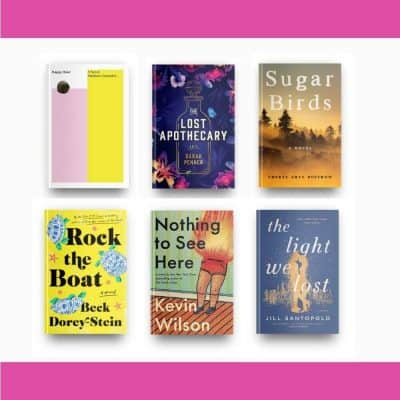 August 2021 book reviews of Happy Hour, The Lost Apothecary, Sugar Birds, Rock the Boat, Nothing to See Here, and The Light We Lost