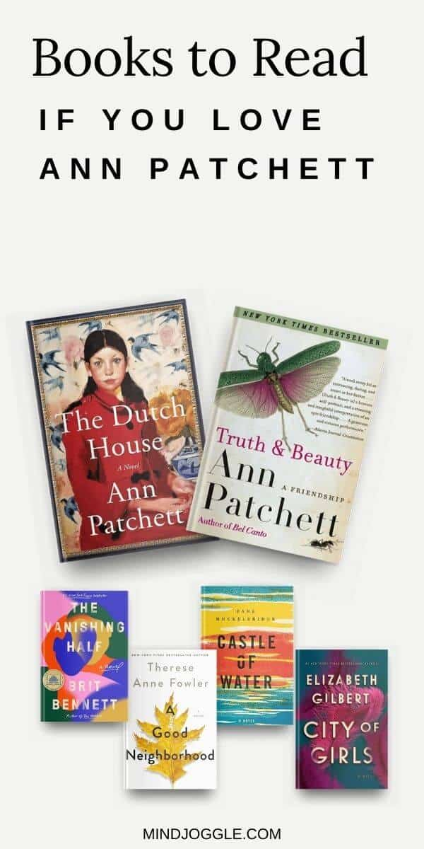Books to Read - if you love Ann Patchett