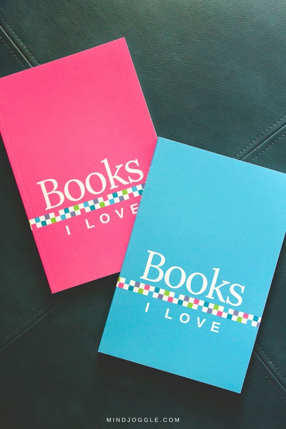 Books I Love journals to record your favorite books