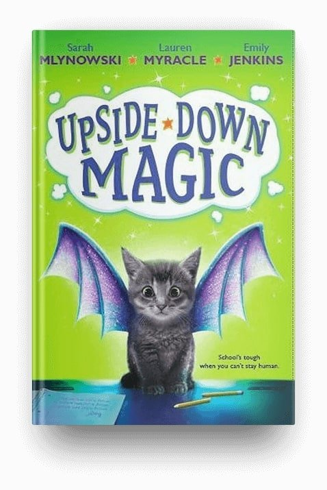 Upside-Down Magic, a chapter book about magic for kids